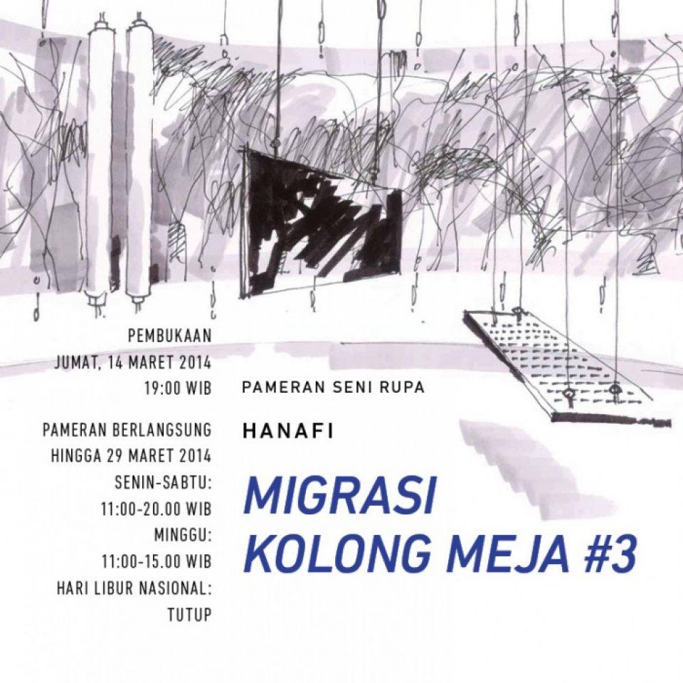 eblast-Jan-Mar-2014-pameran-seni-rupa-hanafi-migrasi-kolong-meja-3-4